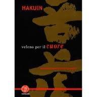 Hakuin: veleno per il cuore