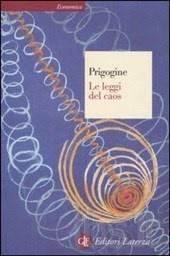 Prigogine: le leggi del caos